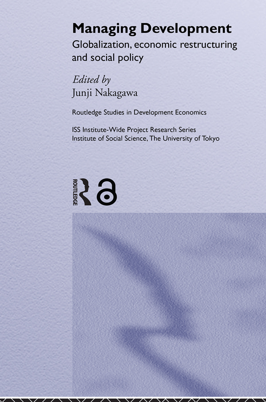 Managing Development: Globalization, Economic Restructuring and Social Policy, 1st Edition (Paperback) book cover