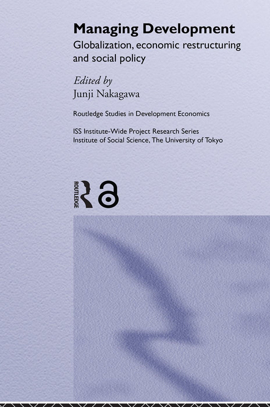 Managing Development: Globalization, Economic Restructuring and Social Policy (Paperback) book cover