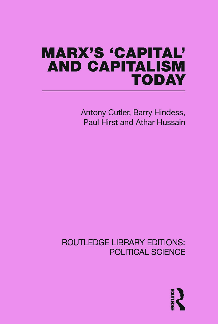 Marx's Capital and Capitalism Today Routledge Library Editions: Political Science Volume 52: 1st Edition (Paperback) book cover