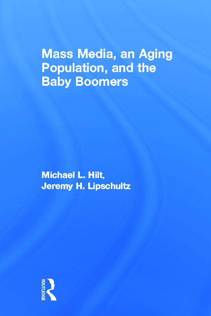 Mass Media, An Aging Population, and the Baby Boomers (Paperback) book cover