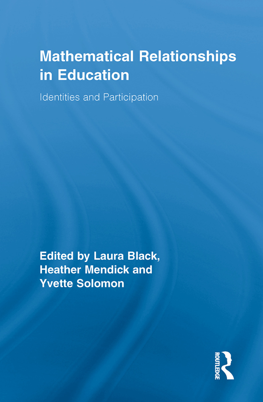 Mathematical Relationships in Education: Identities and Participation (Paperback) book cover