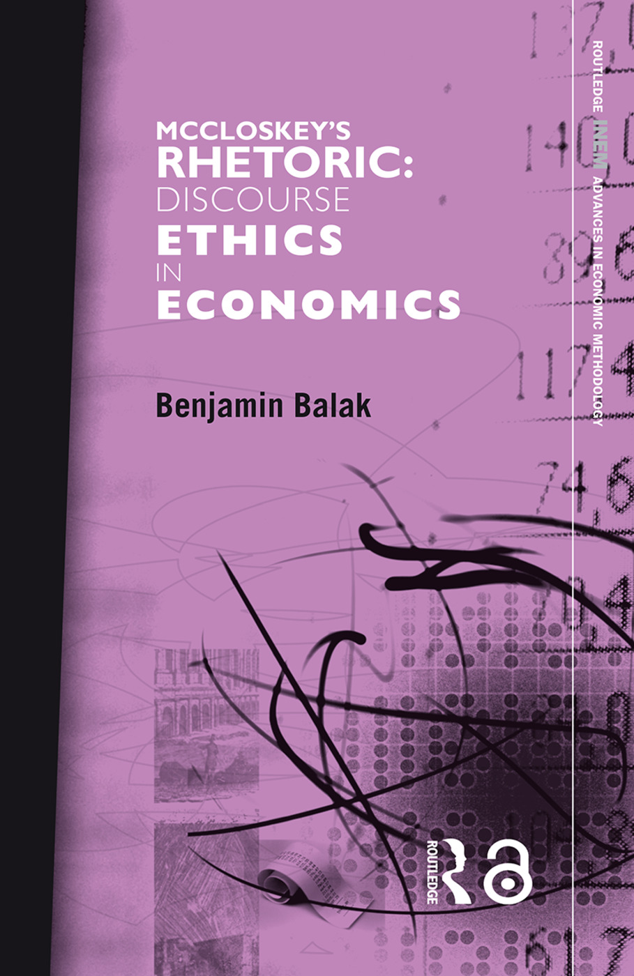 McCloskey's Rhetoric: Discourse Ethics in Economics (Paperback) book cover