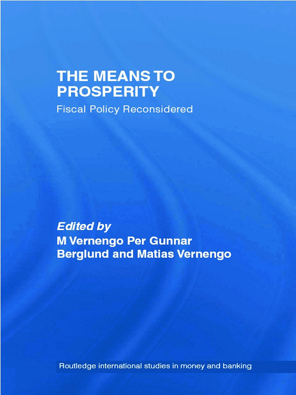 The Means to Prosperity: Fiscal Policy Reconsidered, 1st Edition (Paperback) book cover