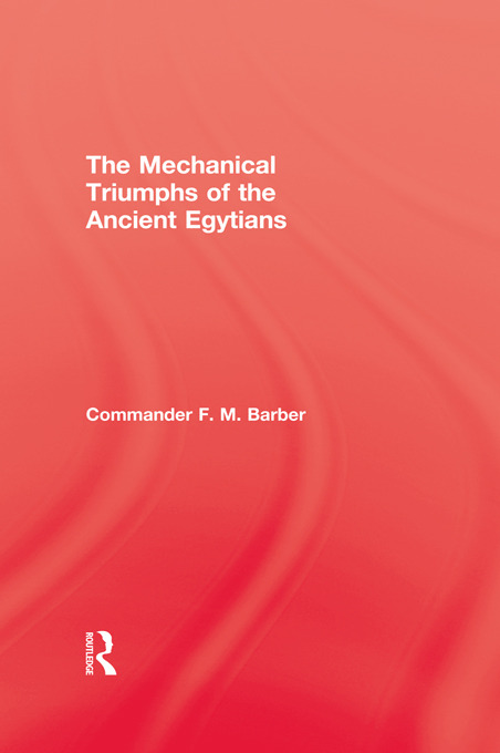 The Mechanical Triumphs of the Ancient Egyptians (Paperback) book cover