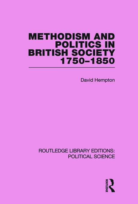 Methodism and Politics in British Society 1750-1850: 1st Edition (e-Book) book cover