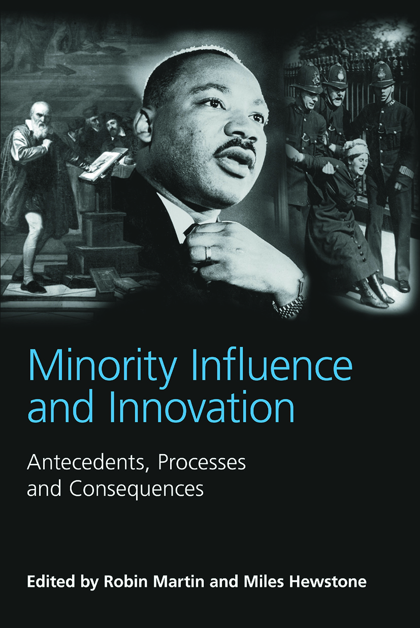 Minority Influence and Innovation: Antecedents, Processes and Consequences, 1st Edition (Paperback) book cover