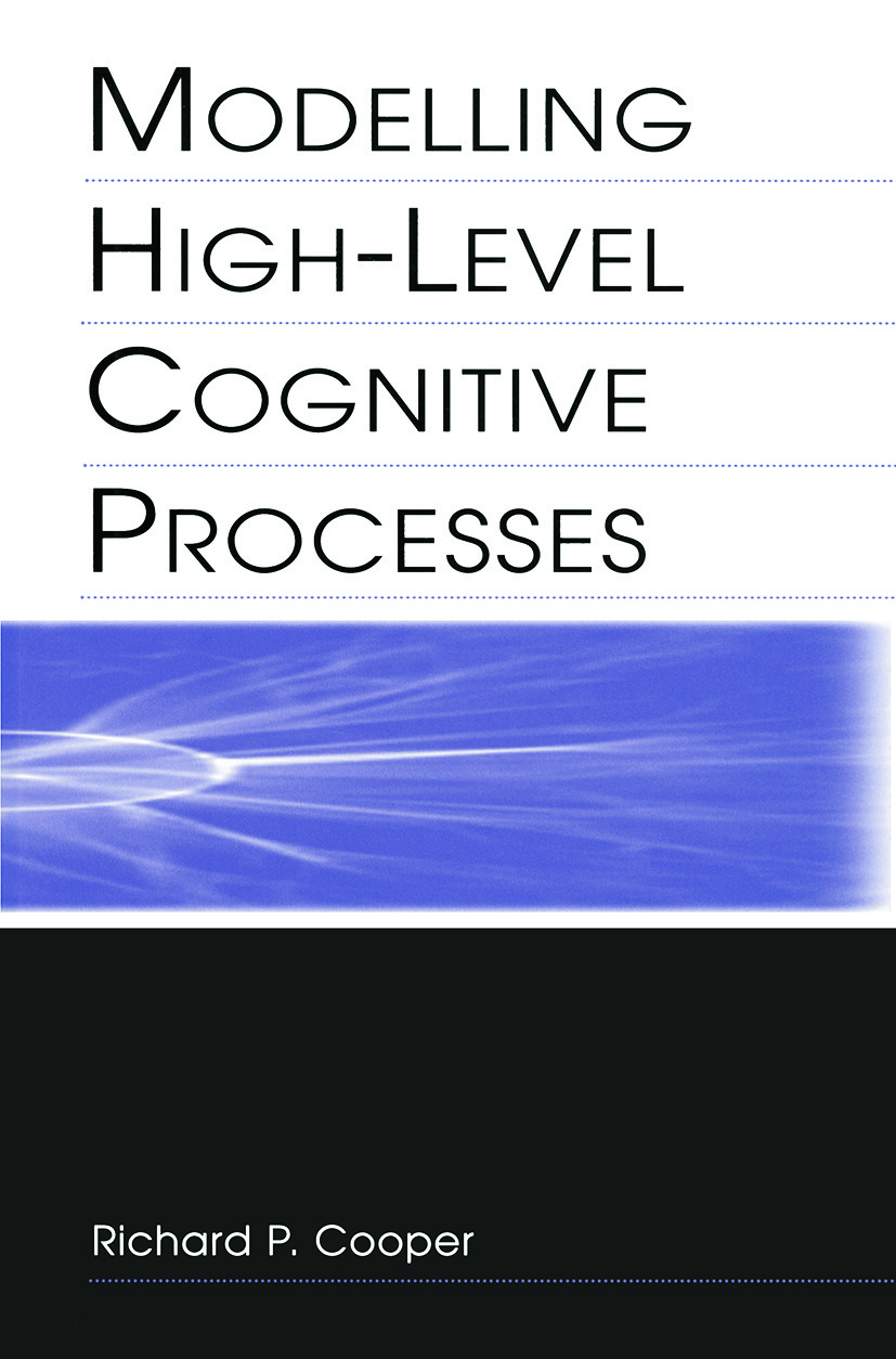 Modelling High-level Cognitive Processes (Paperback) book cover