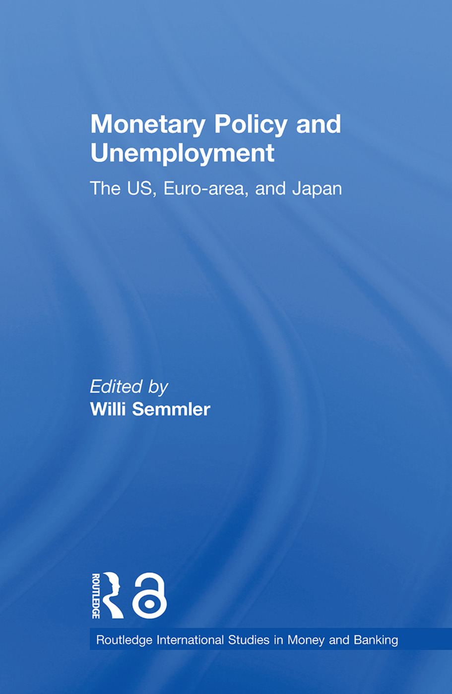 Monetary Policy and Unemployment: The US, Euro-area and Japan (Paperback) book cover