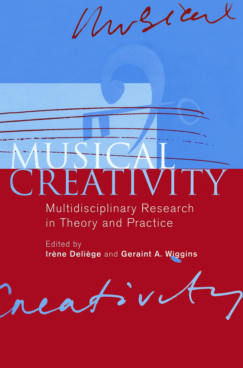 Musical Creativity: Multidisciplinary Research in Theory and Practice (Paperback) book cover