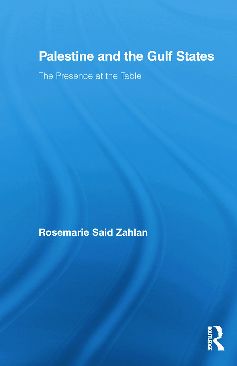 Palestine and the Gulf States: The Presence at the Table (Paperback) book cover