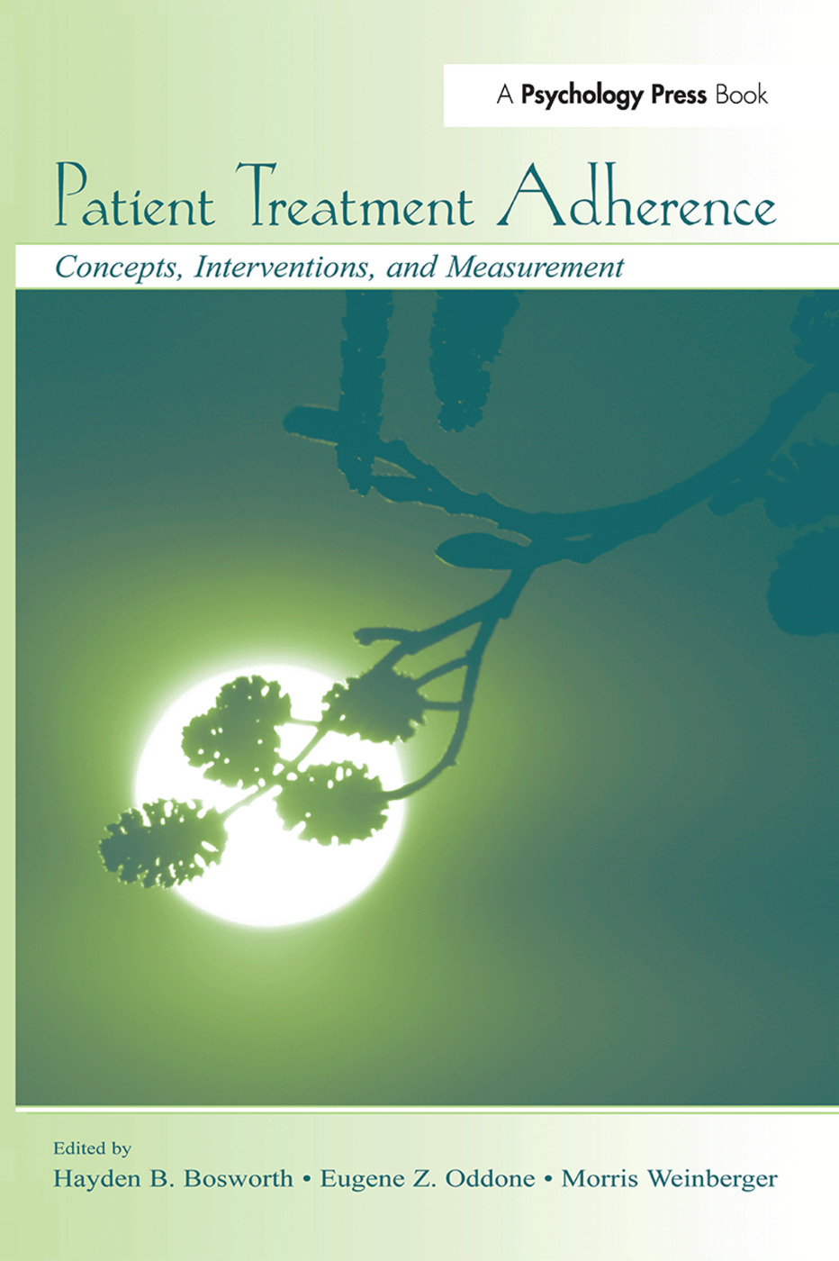 Patient Treatment Adherence: Concepts, Interventions, and Measurement (Paperback) book cover