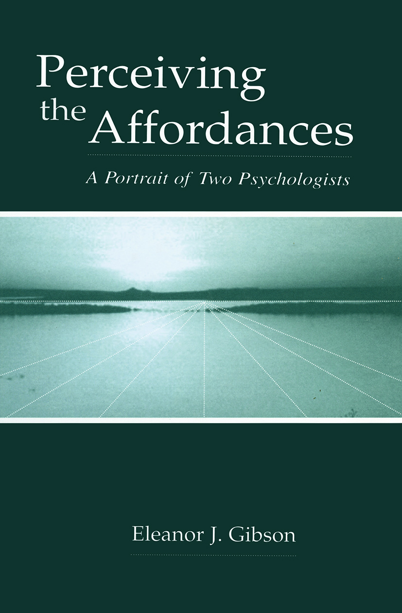 Perceiving the Affordances: A Portrait of Two Psychologists (Paperback) book cover