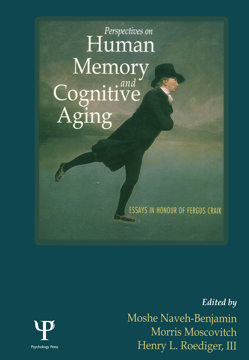 Perspectives on Human Memory and Cognitive Aging: Essays in Honor of Fergus Craik, 1st Edition (Paperback) book cover