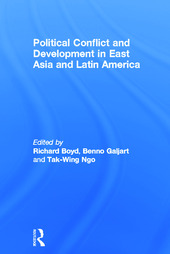Political Conflict and Development in East Asia and Latin America: 1st Edition (Paperback) book cover