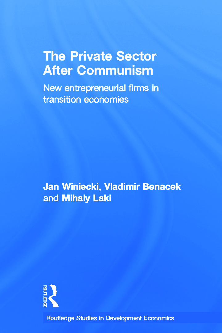 The Private Sector after Communism: New Entrepreneurial Firms in Transition Economies (Paperback) book cover