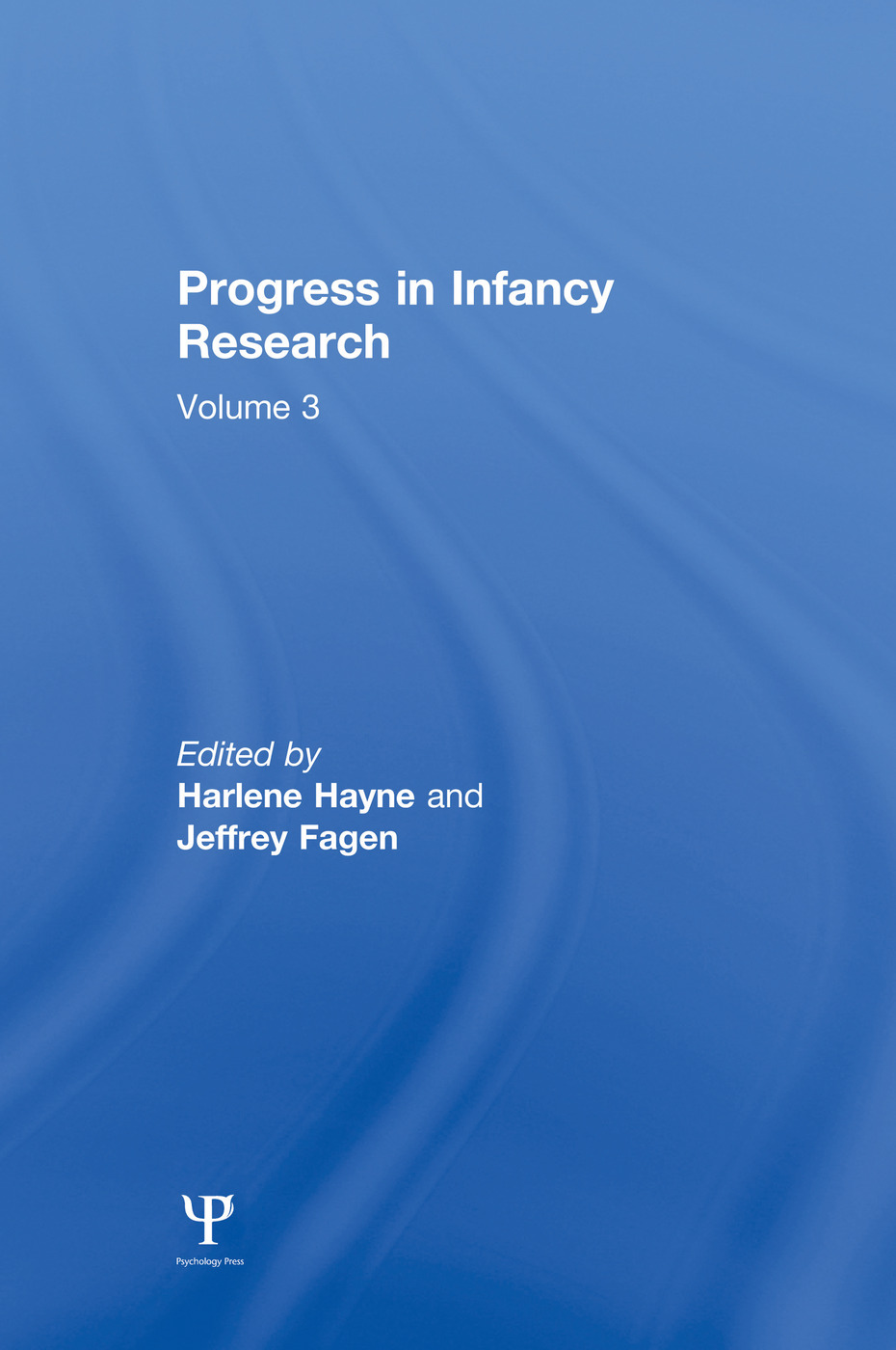 Progress in infancy Research: Volume 3 (Paperback) book cover