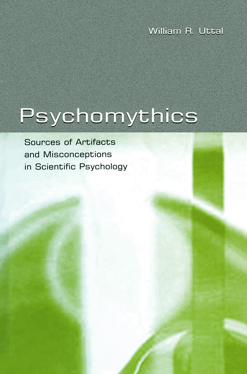 Psychomythics: Sources of Artifacts and Misconceptions in Scientific Psychology (Paperback) book cover