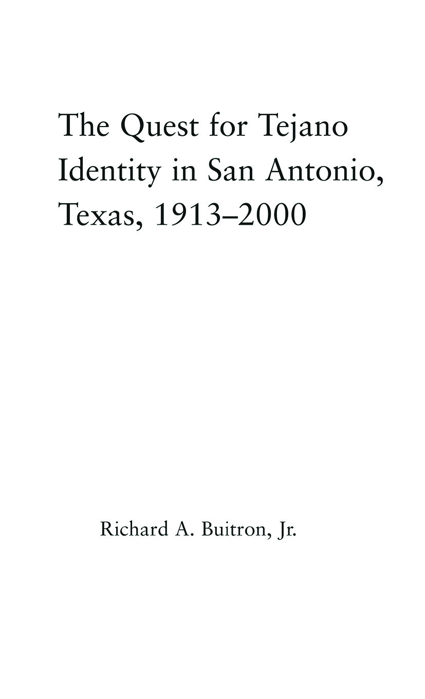 The Quest for Tejano Identity in San Antonio, Texas, 1913-2000 (Paperback) book cover