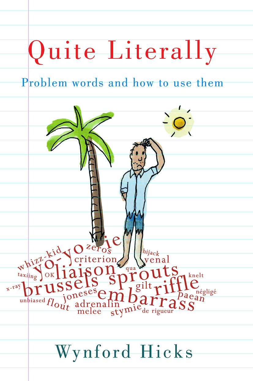 Quite Literally: Problem Words and How to use Them (Paperback) book cover