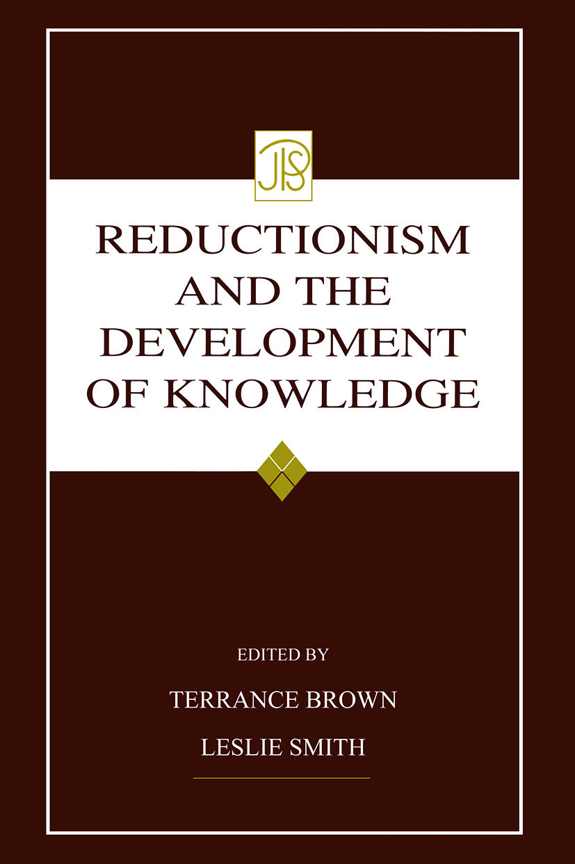 Reductionism and the Development of Knowledge (Paperback) book cover