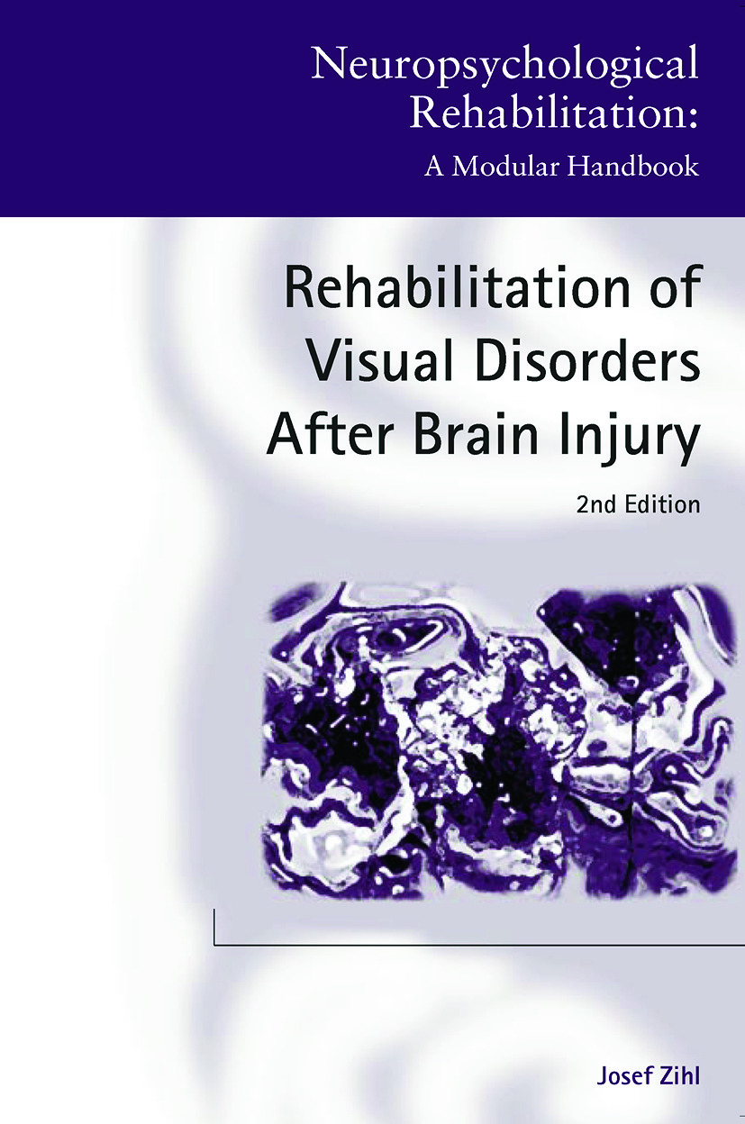 Rehabilitation of Visual Disorders After Brain Injury: 2nd Edition, 2nd Edition (Paperback) book cover