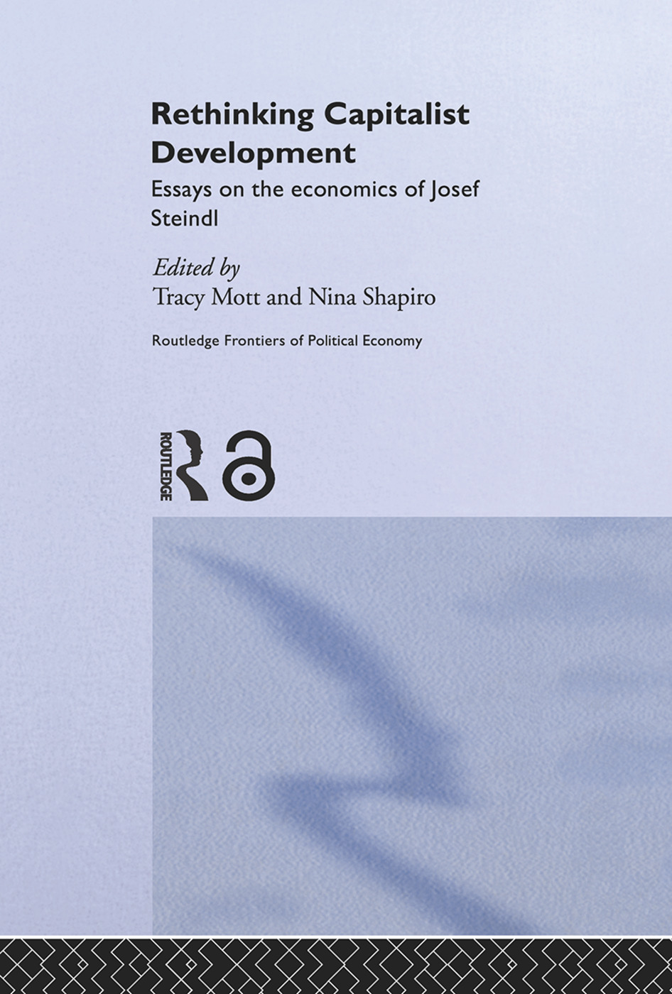 Rethinking Capitalist Development: Essays on the Economics of Josef Steindl (Paperback) book cover