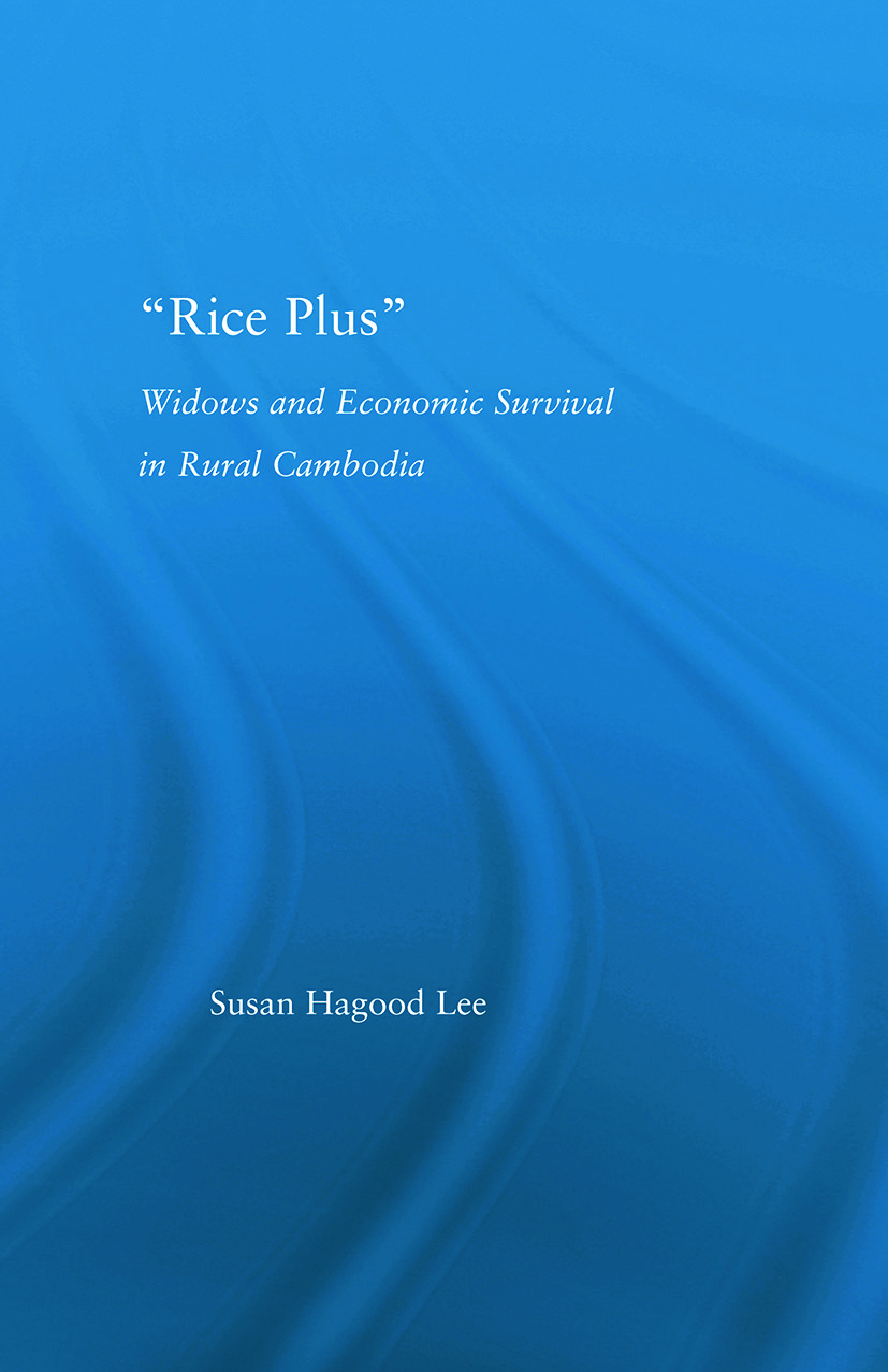 Rice Plus: Widows and Economic Survival in Rural Cambodia, 1st Edition (Paperback) book cover