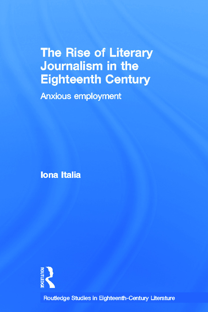 The Rise of Literary Journalism in the Eighteenth Century: Anxious Employment (Paperback) book cover