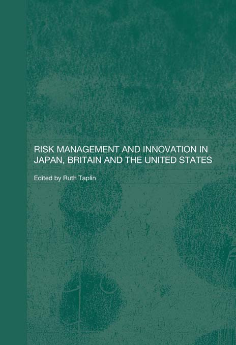Risk Management and Innovation in Japan, Britain and the USA (Paperback) book cover