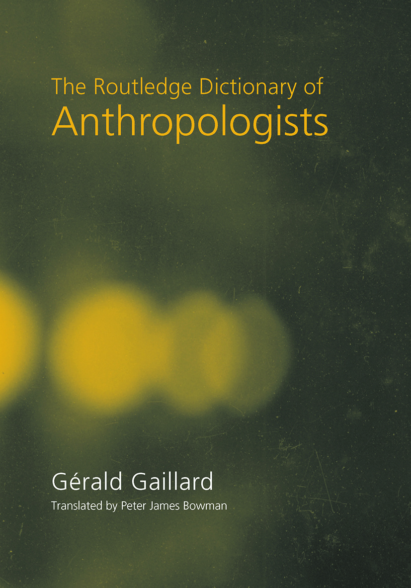 The Routledge Dictionary of Anthropologists: 1st Edition (Paperback) book cover