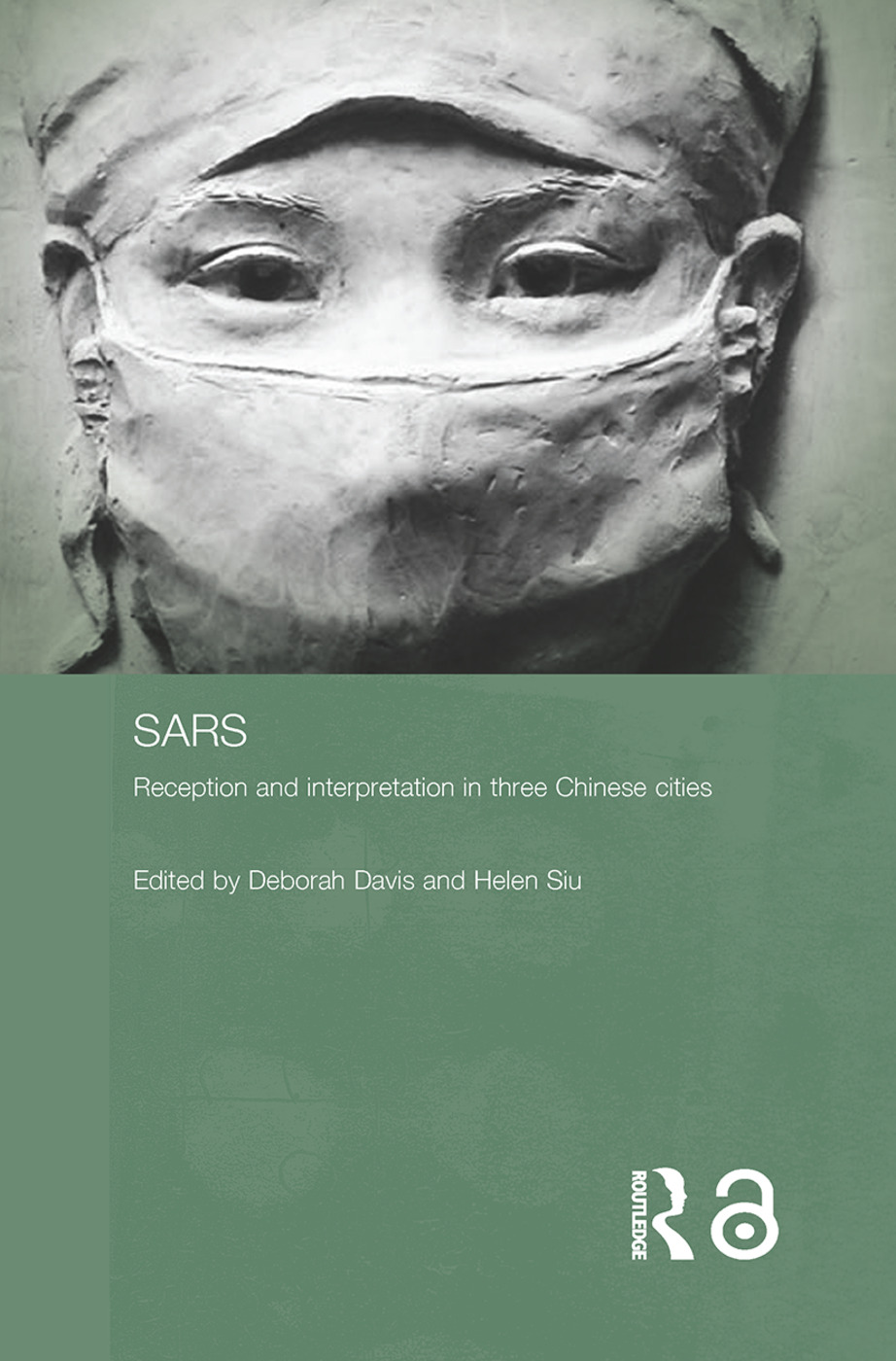 Sars: Reception and Interpretation in Three Chinese Cities (Paperback) book cover