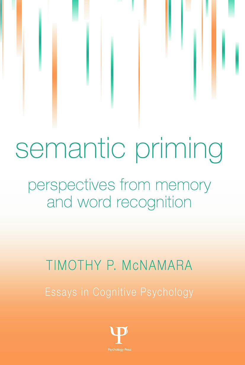 Semantic Priming: Perspectives from Memory and Word Recognition book cover