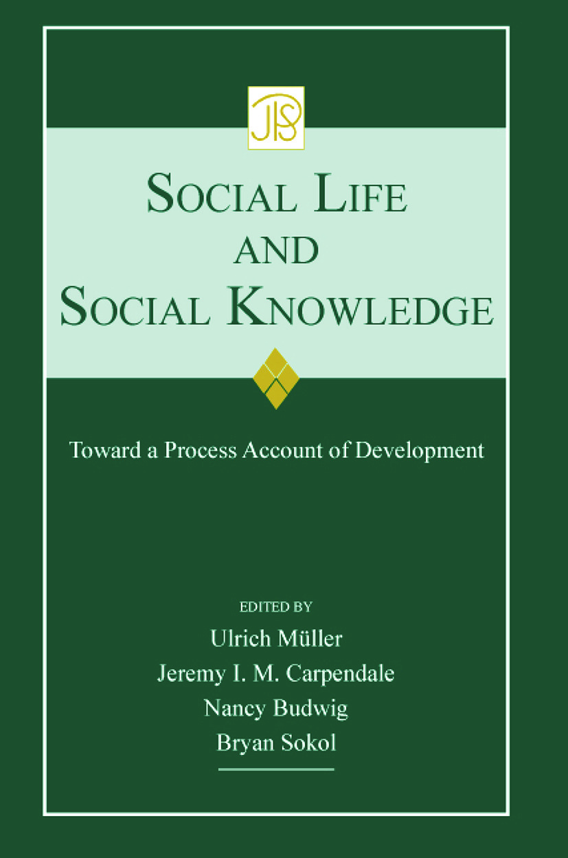 Social Life and Social Knowledge: Toward a Process Account of Development (Paperback) book cover