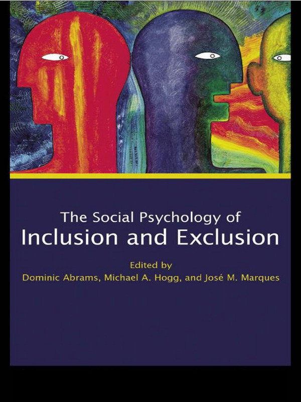 Social Psychology of Inclusion and Exclusion: 1st Edition (Paperback) book cover