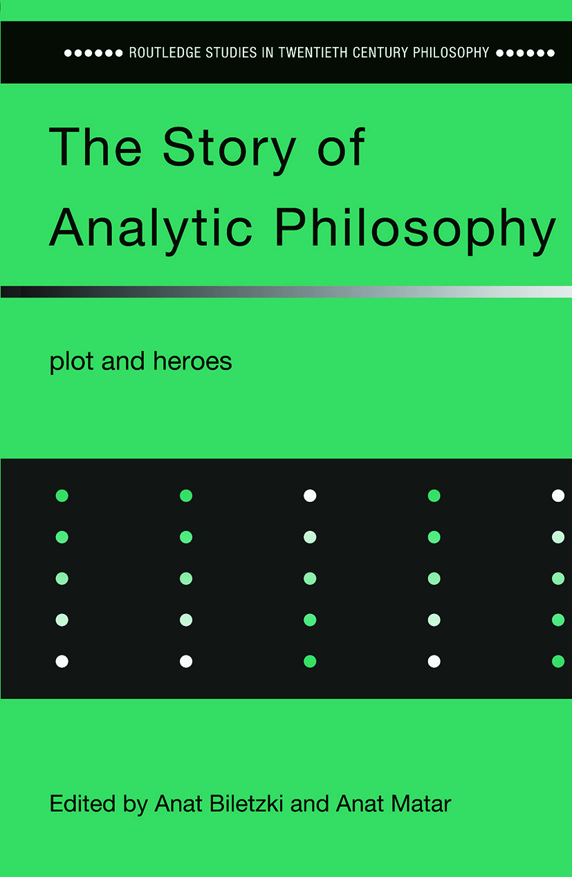 The Story of Analytic Philosophy: Plot and Heroes book cover
