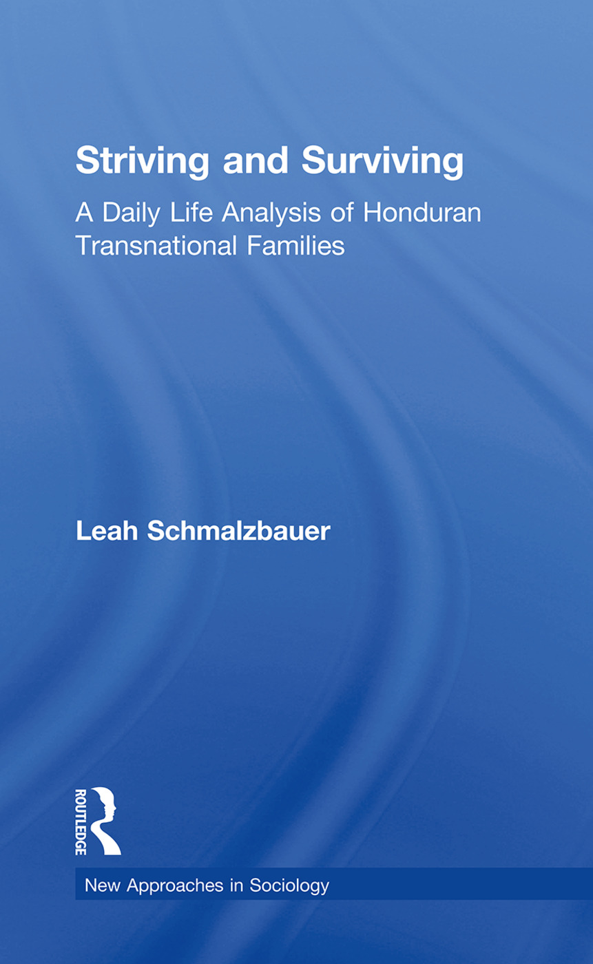 Striving and Surviving: A Daily Life Analysis of Honduran Transnational Families (Paperback) book cover