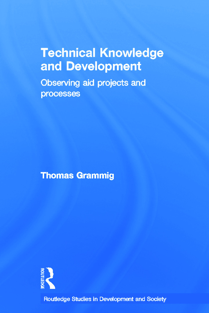 Technical Knowledge and Development: Observing Aid Projects and Processes book cover
