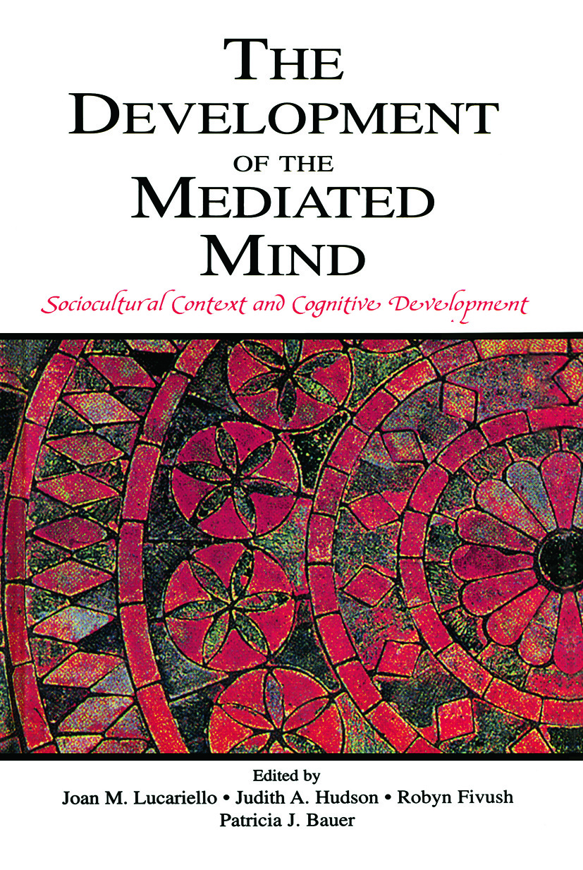 The Development of the Mediated Mind