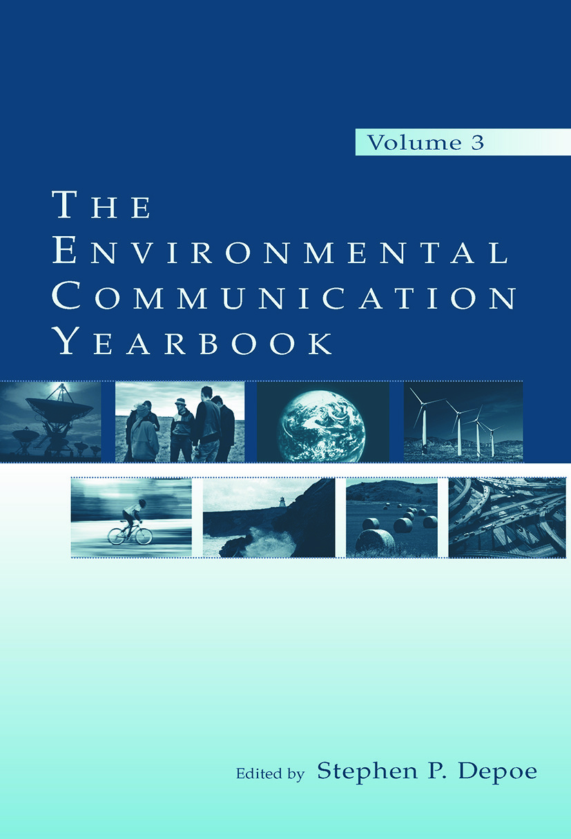 The Environmental Communication Yearbook: Volume 3 (Paperback) book cover