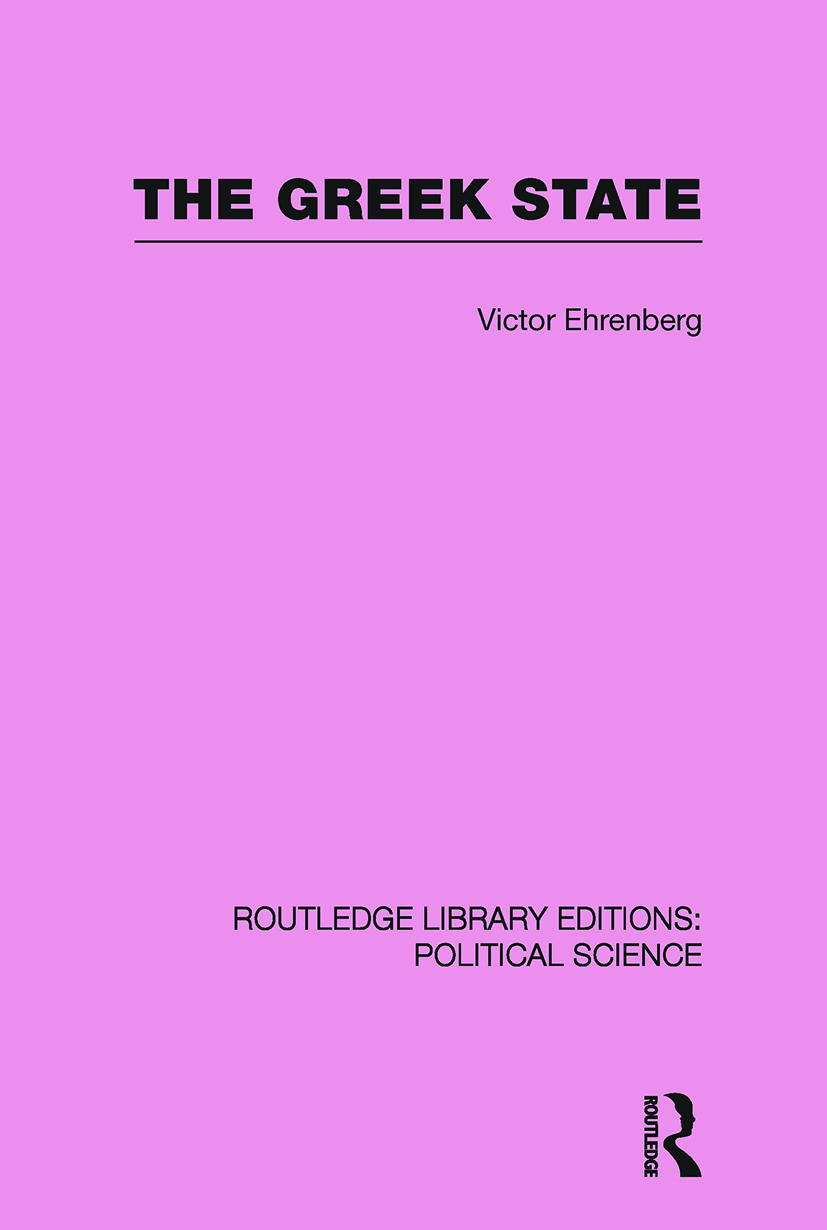 The Greek State (Routledge Library Editions: Political Science Volume 23) (Paperback) book cover