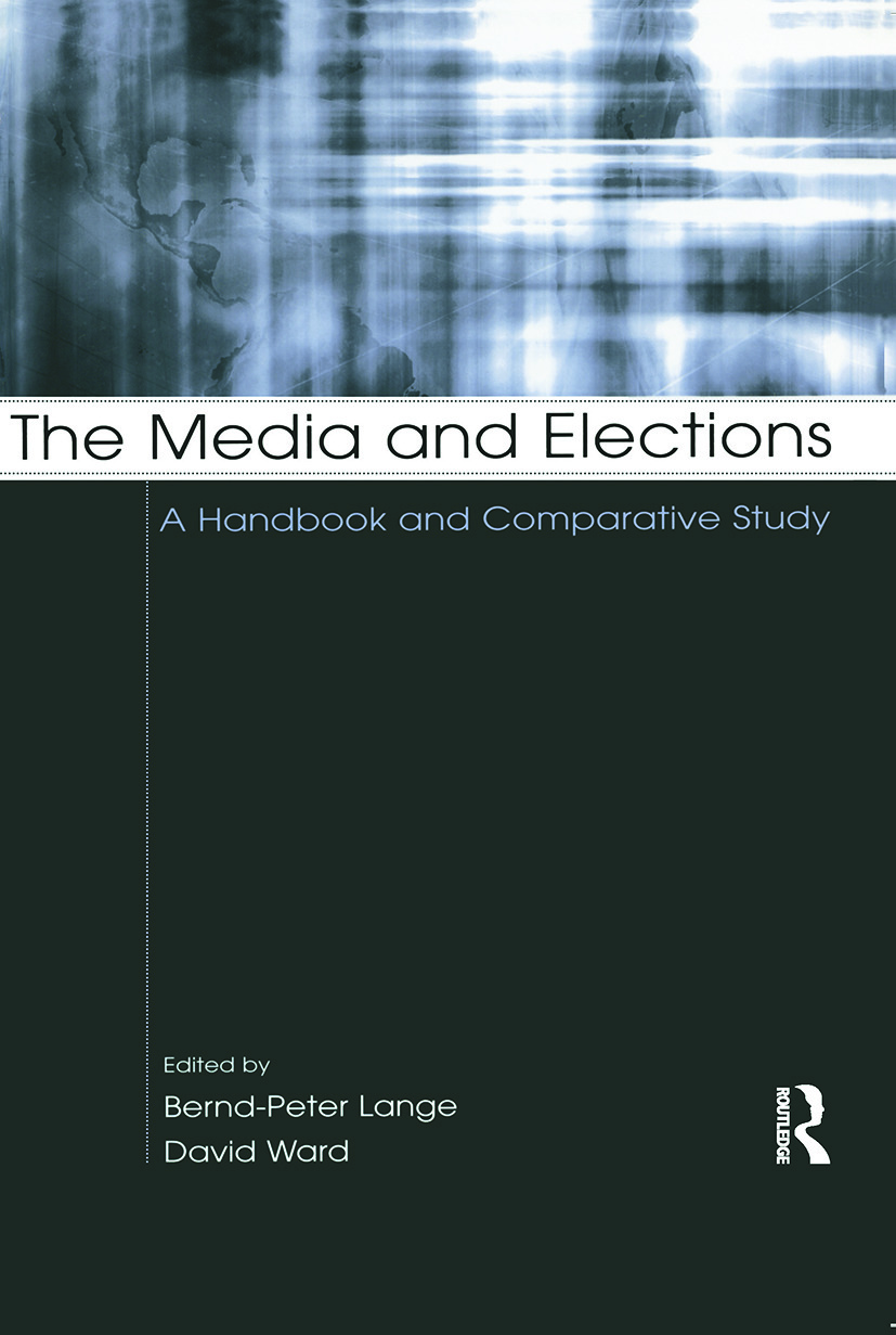 The Media and Elections: A Handbook and Comparative Study (Paperback) book cover