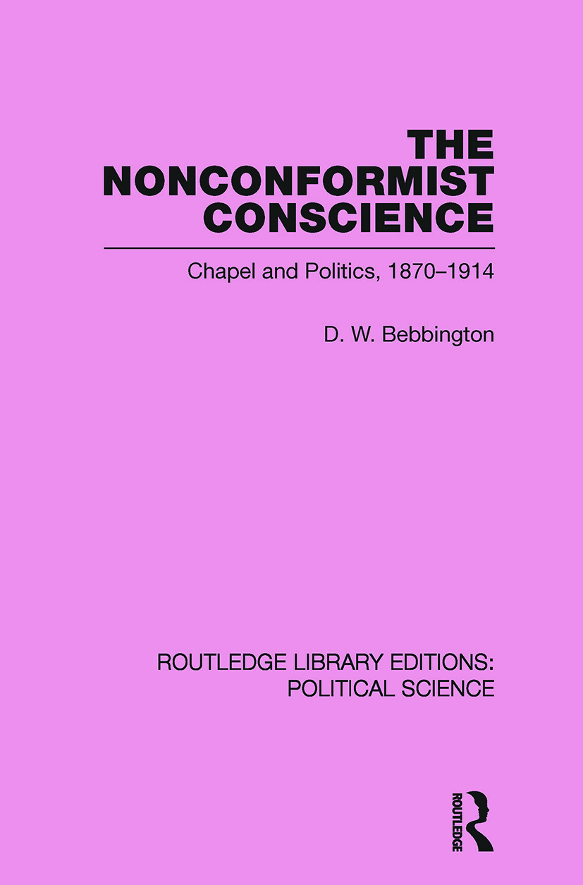 The Nonconformist Conscience (Routledge Library Editions: Political Science Volume 19) (Paperback) book cover