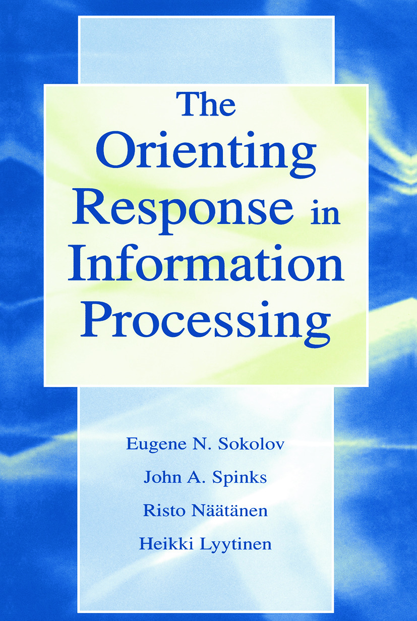 The Orienting Response in Information Processing (Paperback) book cover