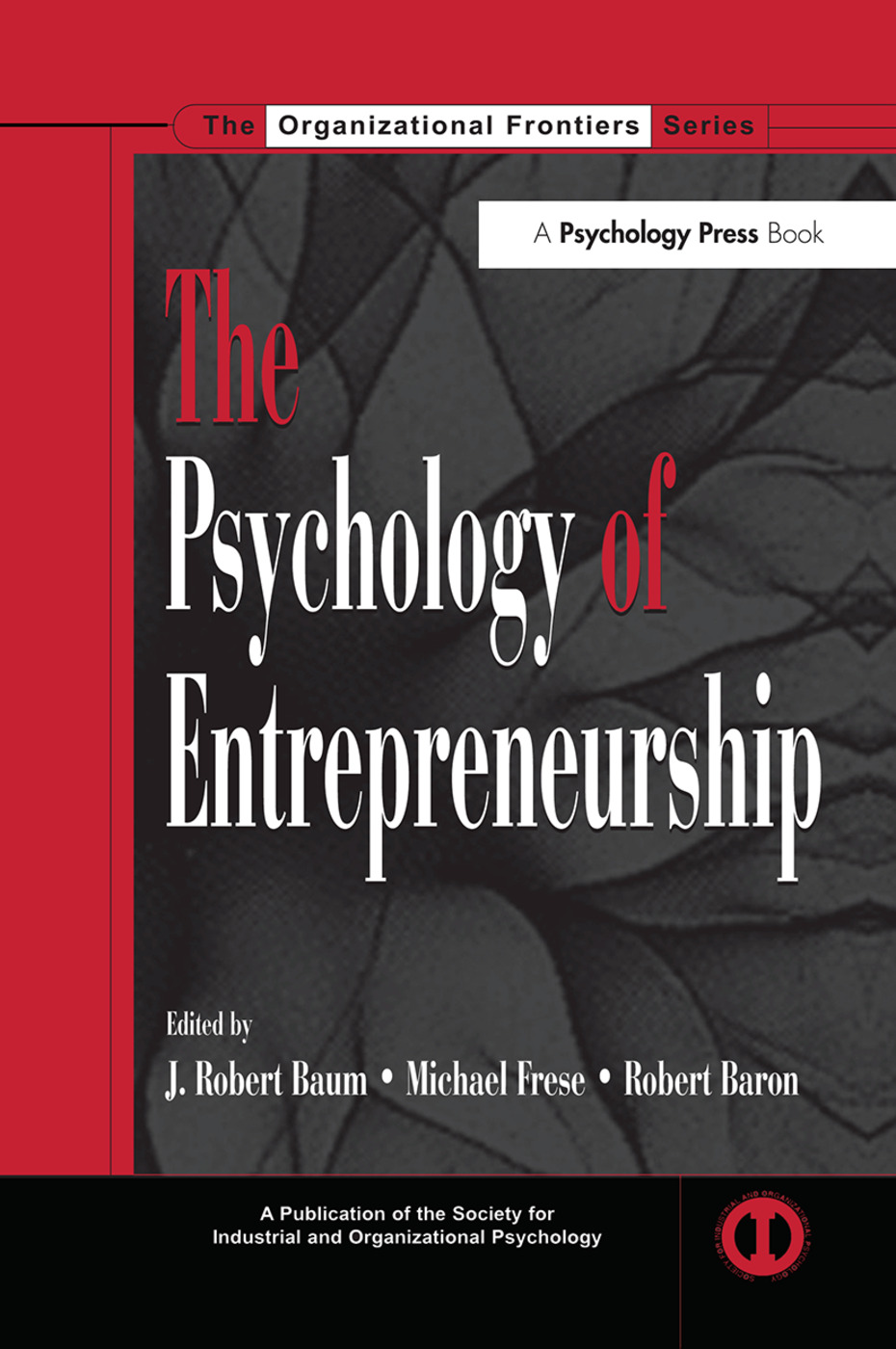 The Psychology of Entrepreneurship: 1st Edition (Paperback) book cover