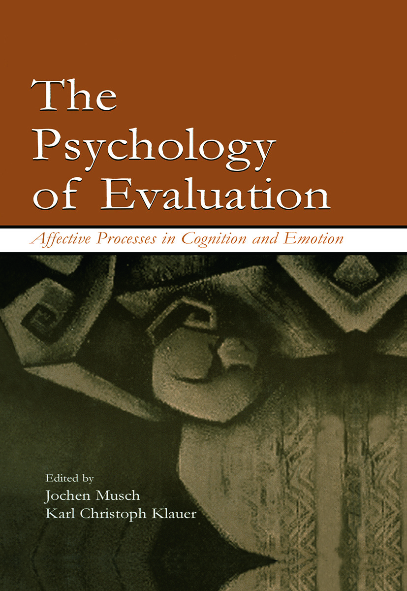 The Psychology of Evaluation: Affective Processes in Cognition and Emotion (Paperback) book cover