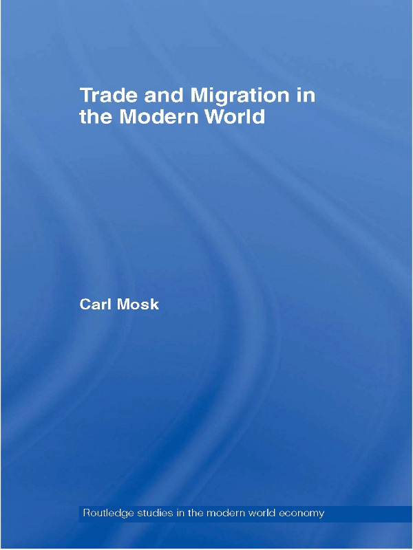 Trade and Migration in the Modern World: 1st Edition (Paperback) book cover