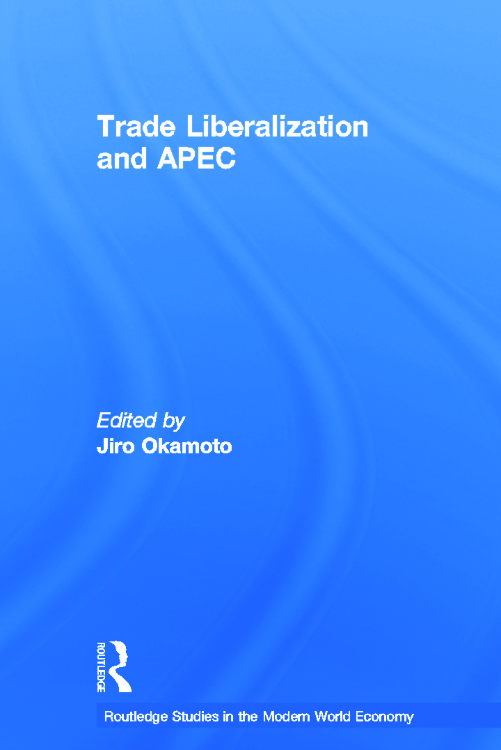 Trade Liberalization and APEC: 1st Edition (Paperback) book cover