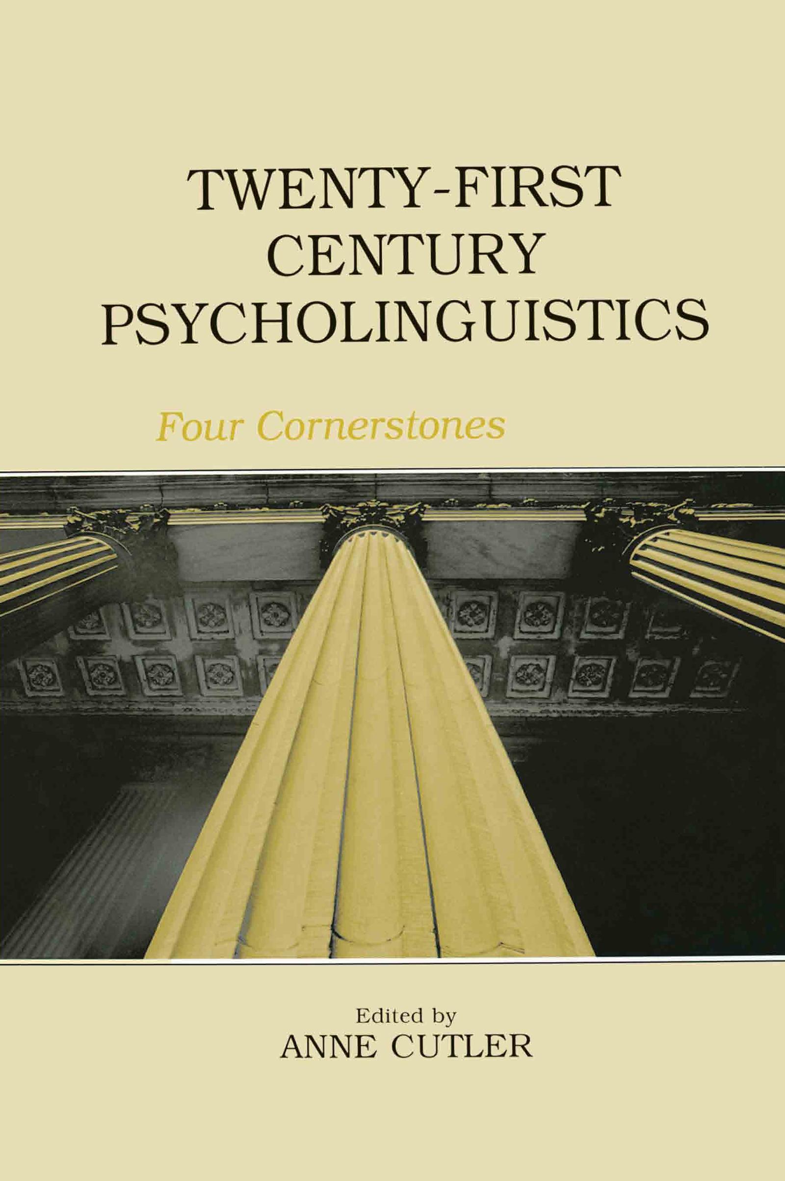 Twenty-First Century Psycholinguistics