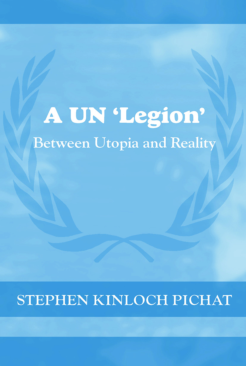 A UN 'Legion': Between Utopia and Reality, 1st Edition (Paperback) book cover