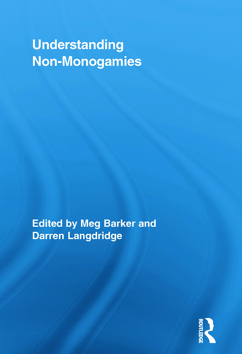 Understanding Non-Monogamies: 1st Edition (Paperback) book cover
